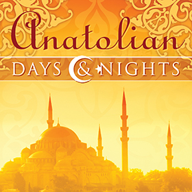 Anatolian Days and Nights